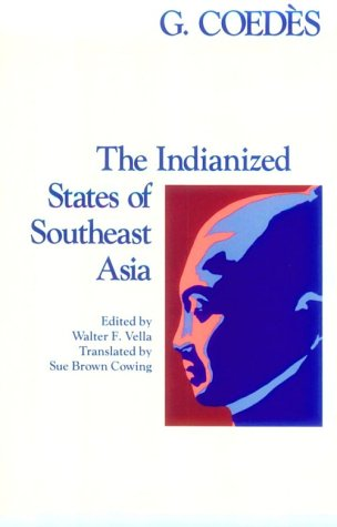 Coedes - Indianized States Paper 9780824803681