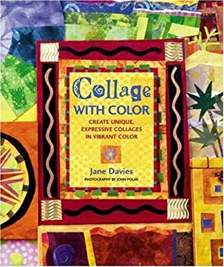 Collage with Color: Create Unique, Expressive Collages in Vibrant Color 9780823007974