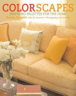 Colorscapes: Inspiring Palettes for the Home 9780821228685