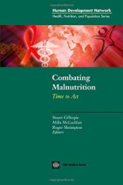 Combating Malnutrition: Time to ACT 9780821354452