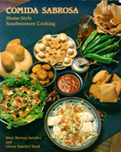 Comida Sabrosa: Home-Style Southwestern Cooking 9780826323866