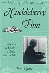 Coming to Grips with Huckleberry Finn 3594906