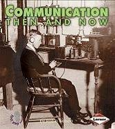 Communication Then and Now 9780822546399
