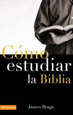 C Mo Estudiar La Biblia 9780829713688
