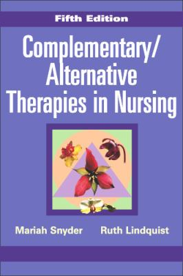 Complementary/Alternative Therapies in Nursing 9780826114471