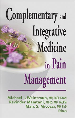Complementary and Integrative Medicince in Pain Management 9780826128744