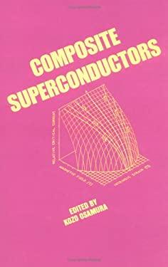 Composite Superconductors 9780824791179