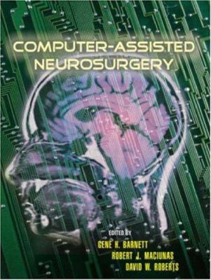 Computer-Assisted Neurosurgery [With CDROM]