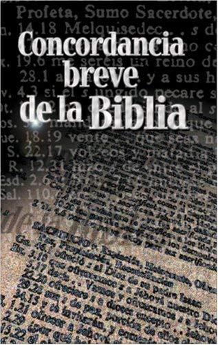 Concordancia Breve de la Biblia Rvr-60 = Spanish Brief Concorance Rvr-60 9780829721751