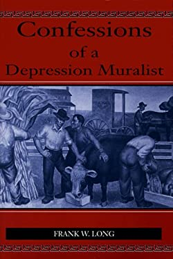 Confessions of a Depression Muralist 9780826209948
