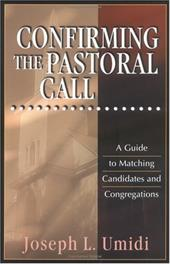 Confirming the Pastoral Call 3588865