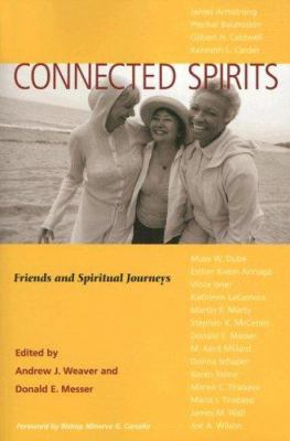 Connected Spirits: Friends and Spiritual Journeys 9780829817164
