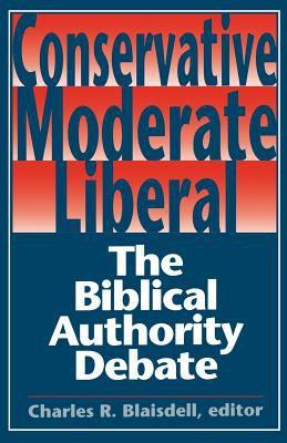 Conservative Moderate Liberal 9780827204553