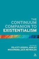 Continuum Companion to Existentialism 9780826438454