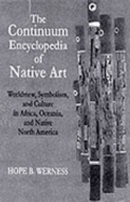 Continuum Encyclopedia of Native Art 9780826411563