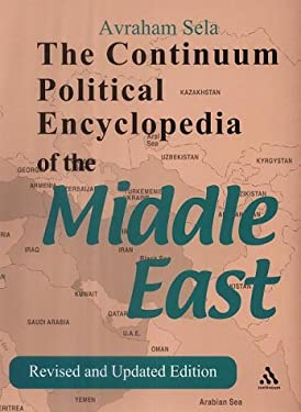 Continuum Political Encyclopedia of the Middle East - 2nd Edition