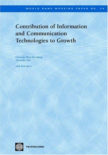 Contribution of Information and Communication Technologies to Growth 9780821357224