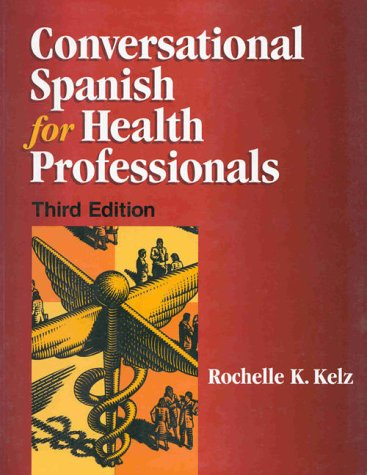 Conversational Spanish for Health Professionals 9780827367753
