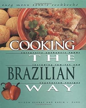 Cooking the Brazilian Way 9780822541110