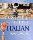 Cooking the Italian Way: To Include New Low-Fat and Vegetarian Recipes 9780822541615