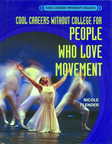 Cool Careers Without College for People Who Love Movement 9780823935055