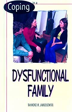 Coping in a Dysfunctional Family 9780823927159
