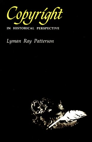 Copyright in Historical Perspective 9780826513731