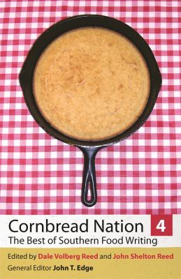 Cornbread Nation 4: The Best of Southern Food Writing 9780820330891