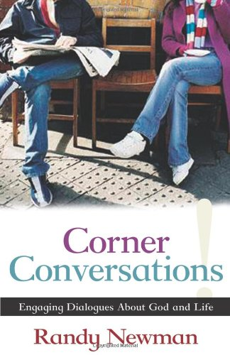 Corner Conversations: Engaging Dialogues about God and Life 9780825433238
