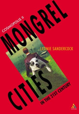 Cosmopolis II: Mongrel Cities of the 21st Century 9780826464637