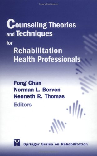 Counseling Theories and Techniques for Rehabilitation Health Professionals 9780826123848