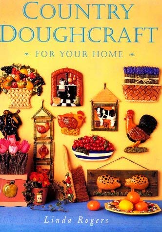 Country Doughcraft for Your Home 9780823009640