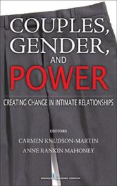 Couples, Gender, and Power: Creating Change in Intimate Relationships 3592768