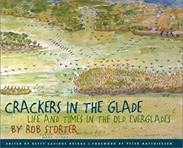 Crackers in the Glade: Life and Times in the Old Everglades 9780820320663