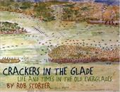 Crackers in the Glade: Life and Times in the Old Everglades
