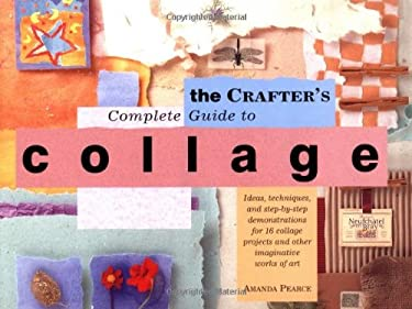 Crafter's Complete Guide to Collage 9780823002580