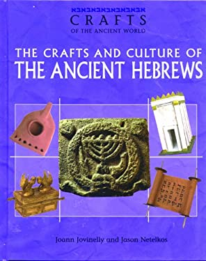 Crafts and Culture of the Ancient Hebrews 9780823935116