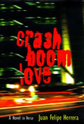 Crashboomlove: A Novel in Verse 9780826321145