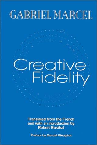 Creative Fidelity 9780823221844