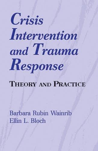 Crisis Intervention and Trauma Response 9780826111753