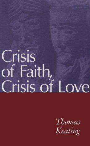 Crisis of Faith, Crisis of Love 9780826408051