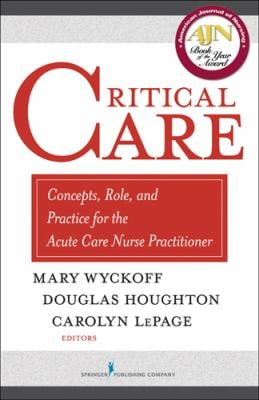Critical Care: Concepts, Role, and Practice for the Acute Care Nurse Practitioner 9780826138262