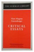 Critical Essays: Hans Magnus Enzensberger 9780826402684