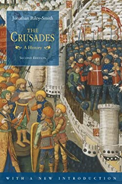The Crusades (Second Edition): A History - 2nd Edition