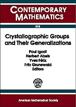Crystallographic Groups and Their Generalizations 9780821820018