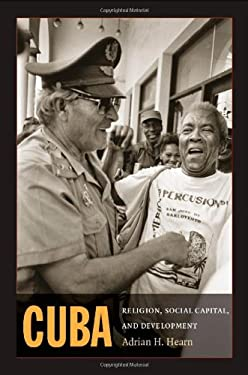 Cuba: Religion, Social Capital, and Development 9780822341963