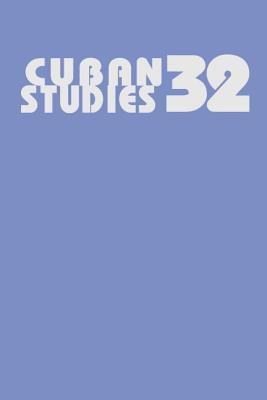 Cuban Studies 32 9780822941750