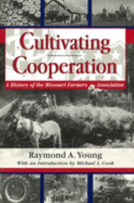 Cultivating Cooperation 9780826209993