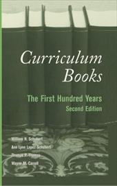 Curriculum Books: The First Hundred Years