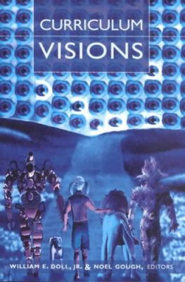 Curriculum Visions: Second Printing 9780820449999